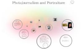 Photojournalism and Portraiture