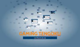 GAMING TENGOKU