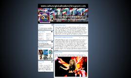 Copy of www.culturalglobalization@blogspot.com
