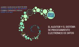 EL PROCESAMIENTO ELECTRONICO DE DATOS Y LA AUDITORIA