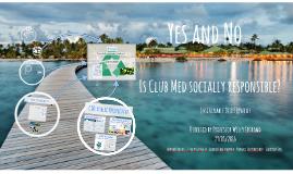 ClubMed: CSR