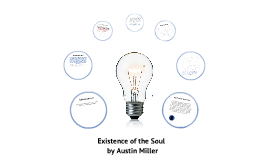 Existance of the Soul