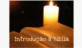Copy of INTRODUÇÃO A BÍBLIA - AULA 1