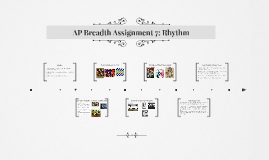 AP Breadth Assignment 7: Rhythm