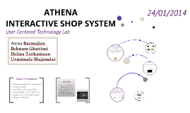 ATHENA INTERACTIVE SHOP SYSTEM
