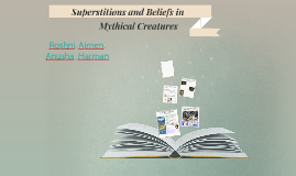 Superstitions and Beliefs in Mythical Creatures