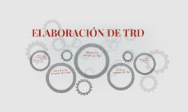 ELABORACIÓN DE TRD