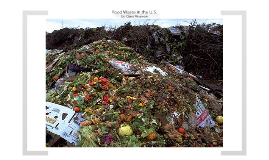 Food Waste in the U.S