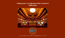 Copy of Copy of Fading music: An exploration of the Acoustic of Auditoriums