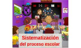Copy of Sistematización del proceso escolar