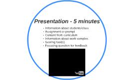 Presentation - 5 minutes