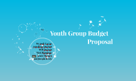 Youth Group Budget Proposal