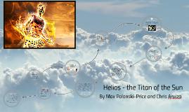 Helios The Titan Of Sun By Max Polanco Price On Prezi