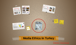 Media Ethics in Turkey