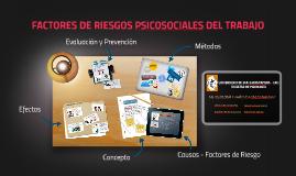 Copy of FACTORES DE RIESGOS PSICOSOCIALES EN EL TRABAJO