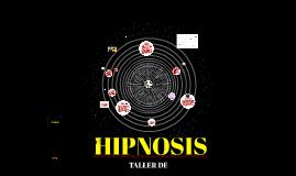 TALLER DE HIPNOSIS