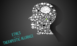 Ethics and the Therapeutic Alliance