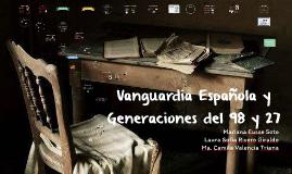 Vanguardia Española y Generaciones del 98 y 27