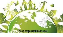 Ética y responsabilidad social