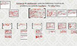 Formação de professores: aspectos históricos e teóricos do p