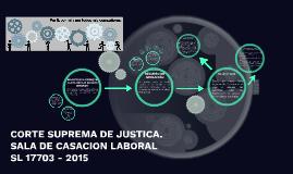 CORTE SUPREMA DE JUSTICA. SALA DE CASACION LABORAL