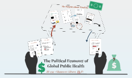 IR 339- The Political Economy of Global Public Health