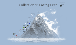 Copy of Collection 1:  Facing Fear