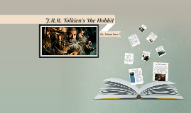 J.R.R Tolkien's The Hobbit