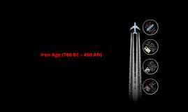 Iron Age (700 BC – 450 AD)