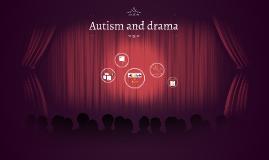Autism and drama