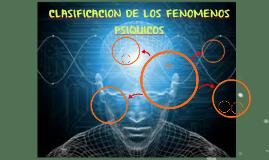 CLASIFICACION DE LOS FENOMENOS PSIQUICOS