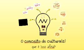 O conceito de cultura