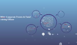 Bibic Corporate Events & Fund-raising Officer