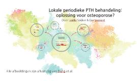 Lokale periodieke PTH behandeling: oplossing voor osteoporose