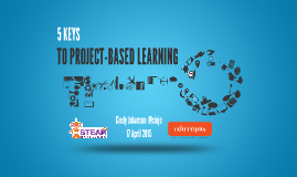 """5 Keys to PBL"" STEAMBarcelona, April 2015"
