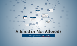Altered or Not Altered?