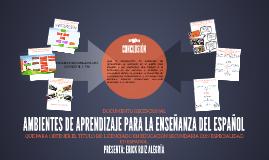 Ambientes de Aprendizaje para la enseñanza del Español