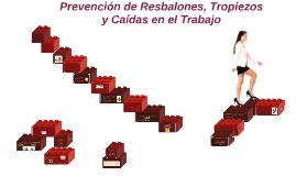 Prevención de Resbalones, Tropiezos y Caídas en el Trabajo
