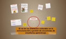 El rol de los artefactos culturales en la estructuración y g