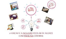 e-VIACAM E A INCLUSÃO ESCOLAR DE ALUNOS COM PARALISIA CEREBR