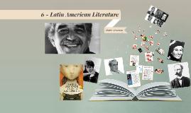 6 - Latin American Literature