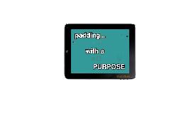 Padding With A Purpose