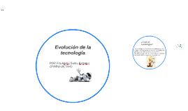 Evolución de la tecnlogía