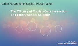 The Efficacy of English-Only Instruction on Primary School S