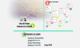Copy of Linea del Tiempo - Evolución de la Calidad