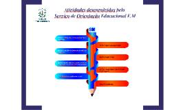 Atividades desenvolvidas pelo Serviço de Orientação Educacio
