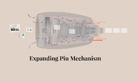 Expanding Pin Mechanism