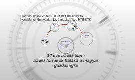 10 Év az EU-ban