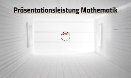 Präsentationsleistung Mathematik