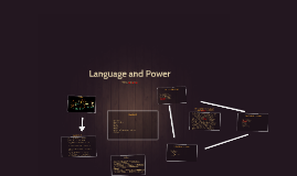 Copy of Language and Power